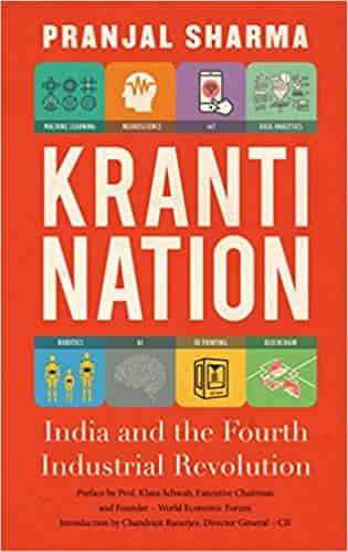 Kranti Nation: India and the Fourth Industrial Revolution