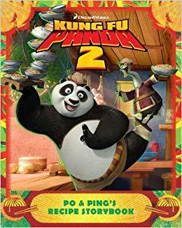 Kung Fu Panda 2: Po & Pings Recipe Storybook DreamWorks Kung Fu Panda 2