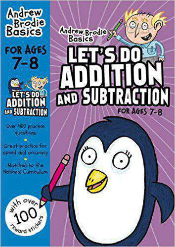 Lets Do Addition and Subtraction 7 8 Andrew Brodie Basics