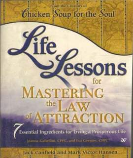 Life Lessons For Mastering The Law Of Attraction