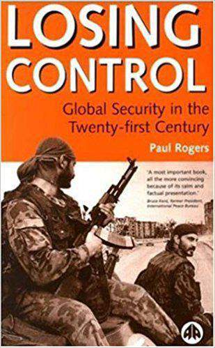 Losing Control Global Security in the Twenty-first Century