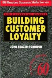 Building Customer Loyalty (60 Minute Success Skills Series)