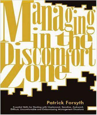 Managing in the Discomfort Zone