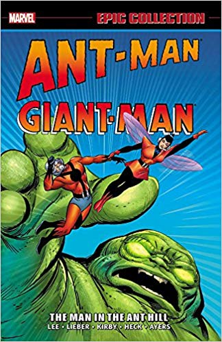Ant-Man/Giant-Man Epic Collection: The Man in the Ant Hill (Epic Collection: Ant-Man Giant-Man)