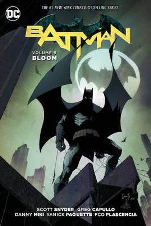 Batman TP Vol 9 Bloom