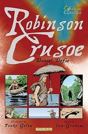 Robinson Crusoe (Graphic Classics)