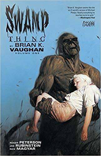 Swamp Thing by Brian K. Vaughan Volume 1 (Swamp Thing (DC Comics))