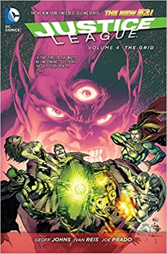 Justice League Vol 4: The Grid The New 52 Justice League Vol II