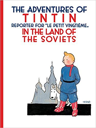 The Adventures of Tintin in the Land of the Soviets  -