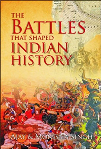 Battles That Shaped Indian History