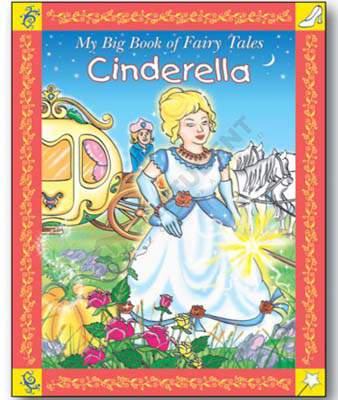 My Big Book of Fairy Tales- Cinderella