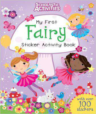 My First Fairy Sticker Activity Book (Scholastic Activities) - Paperback