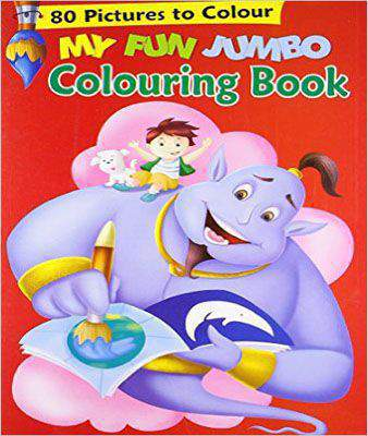 My Fun Jumbo Colouring Book: 80 Big Pictures to Colour