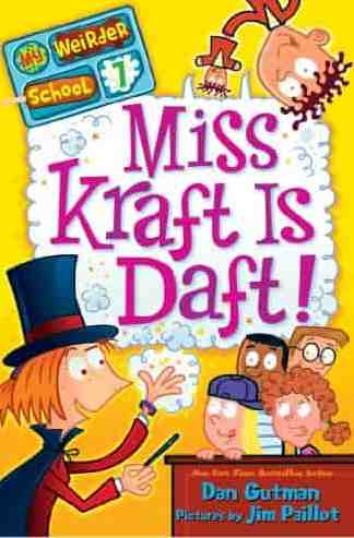 My Weirder School 7 Miss Kraft Is Daft