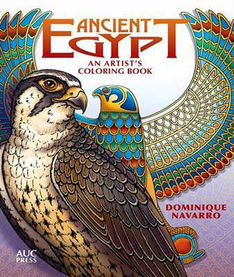 Ancient Egypt: An Artist's Colouring Book: Explore, Color, & Reveal