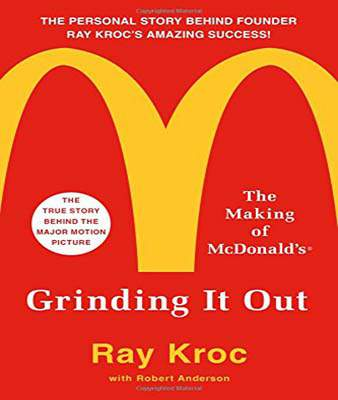 Grinding It Out The Making of McDonalds