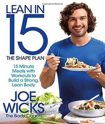 Lean in 15  The Shape Plan 15 minute meals with workouts to build a strong lean body