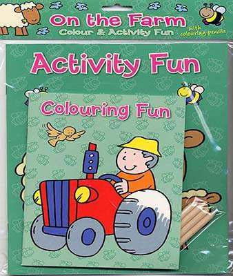 Colour & Activity Fun On the Farm (Colour & Activity Fun Packs)