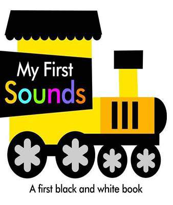 Black and White My First Sounds (First Black & White Foil Book)