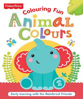 Fisher Price Colouring Animal Colours (Fisher Price Colouring Fun)