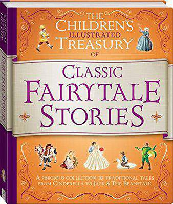 Illustrated Treasury of Classic Fairytale Stories (Children's Illustrated Treasury) -