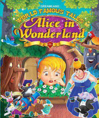 World Famous Tales - Alice In Wonderland