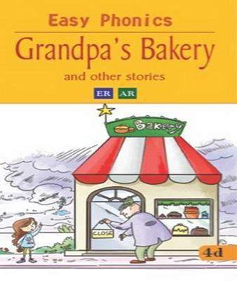 Grandpa's Bakery Easy Phonics