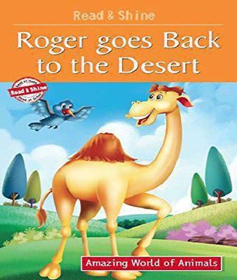 Roger Goes Back to the Desert