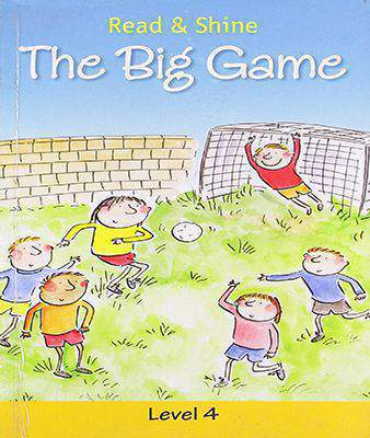 The Big Game: 1 (Read and Shine: Graded Readers)