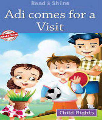 Adi Comes for a Visit (Child Rights Series)