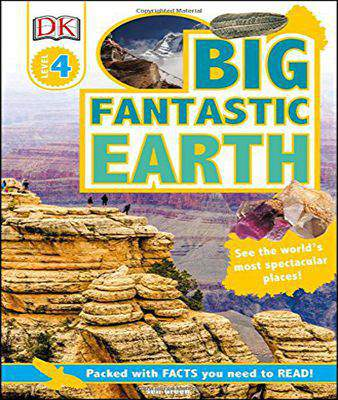 DK Readers L4: Big Fantastic Earth   -