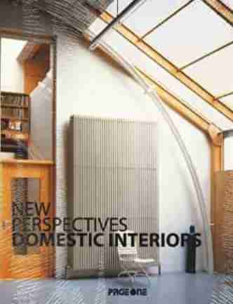 New Perspectives: Domestic Interiors