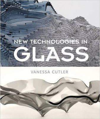 New Technologies in Glass