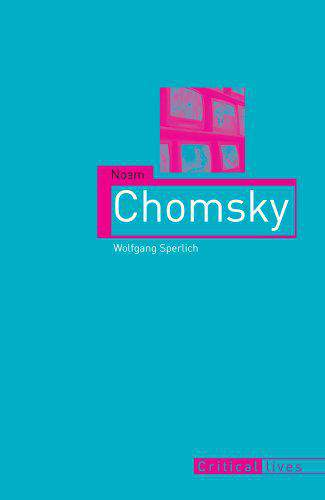 Noam Chomsky (Critical Lives)