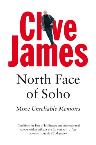 North Face of Soho: Unreliable Memoirs
