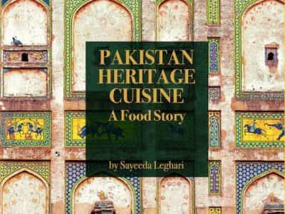 Pakistan Heritage Cuisine - A Food Story