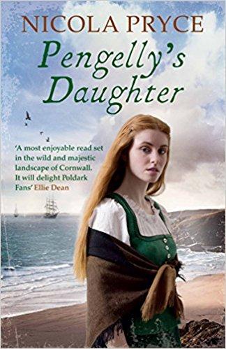 Pengelly's Daughter A sweeping Cornish saga