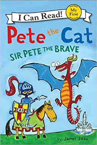 Pete the Cat: Sir Pete the Brave (My First I Can Read)  -  Paperback