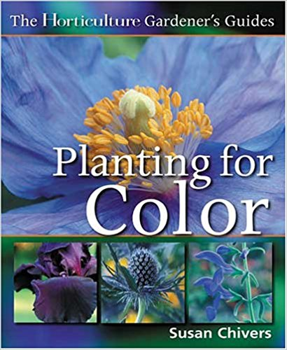 Planting for Color (Horticulture Gardener's Guides)