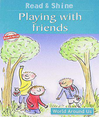 Playing with Friends: 1 (Read and Shine: Graded Readers)