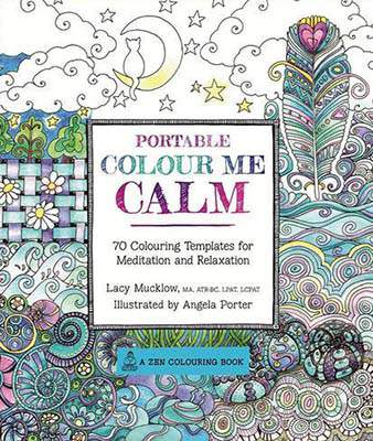 Portable Colour Me Calm Zen Coloring Book