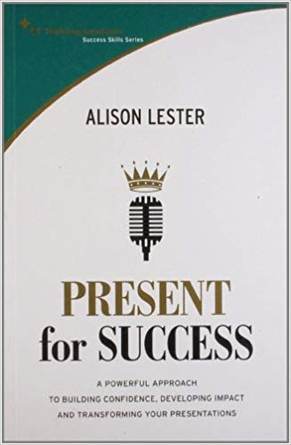 Present For Success: A Powerful Approach To