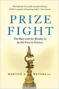 Prize Fight: The Race and the Rivalry to be the First in Science (Macsci) Paperback – 17 Dec 2013