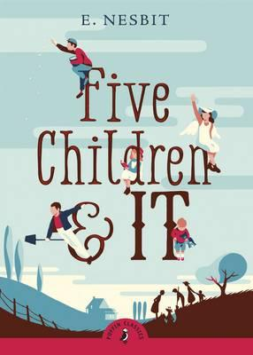 Puffin Classics Five Children And It