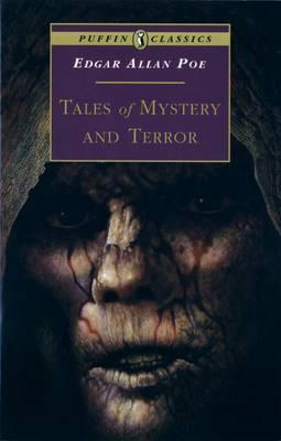 Puffin Classics Tales of Mystery And Terror