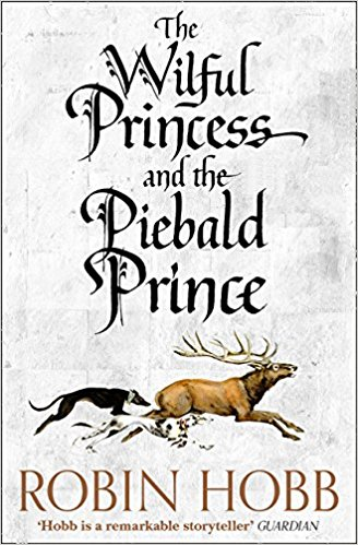 The Wilful Princess and the Piebald Prince