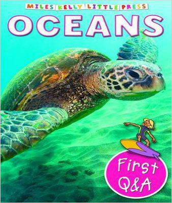 First Q&A Oceans (Miles Kelly Little Press) (Little Questions and Answers)