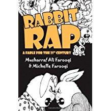 Rabbit Rap: A 21st Century Fable -