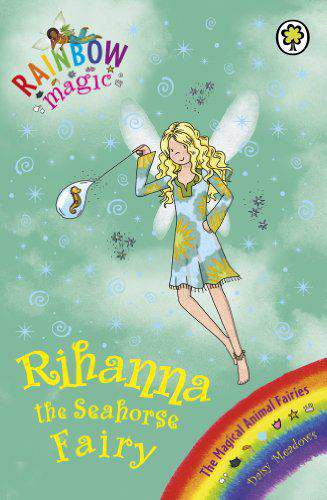 Rainbow Magic Rihanna The Seahorse Fairy