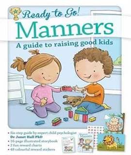 Ready to Go Manners: A Guide to Raising Good Kids -